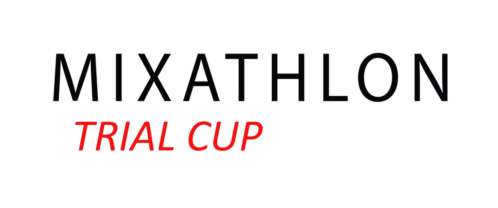 Mixathlon trial cup